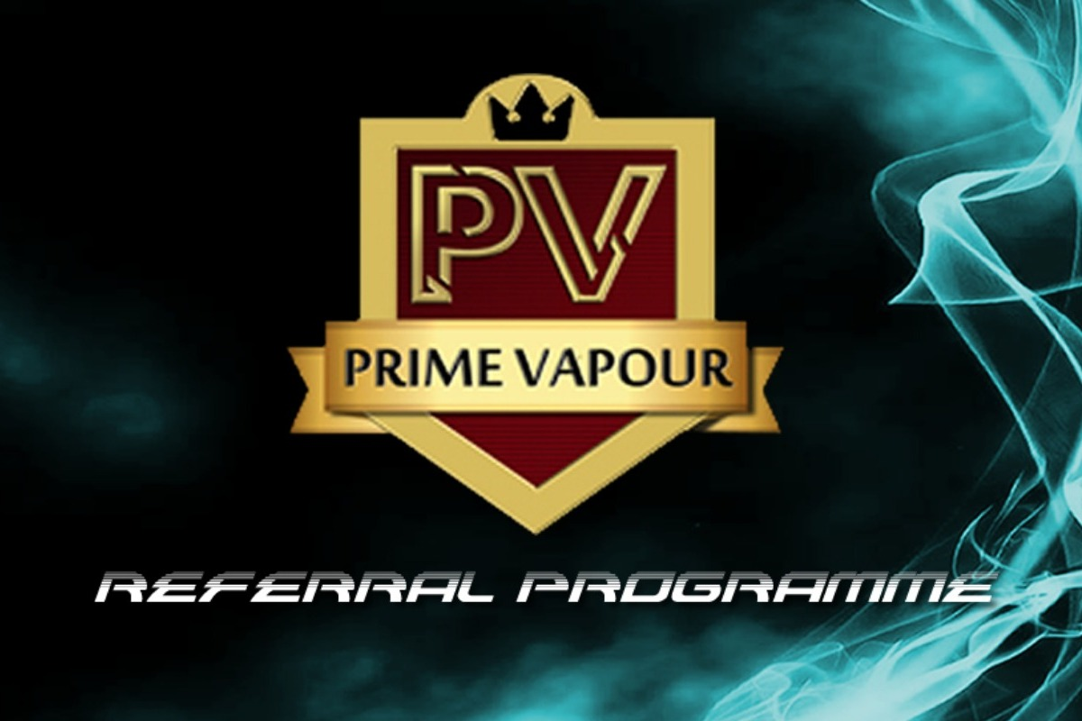 Prime Vapour - Referral System - FREE for all our members